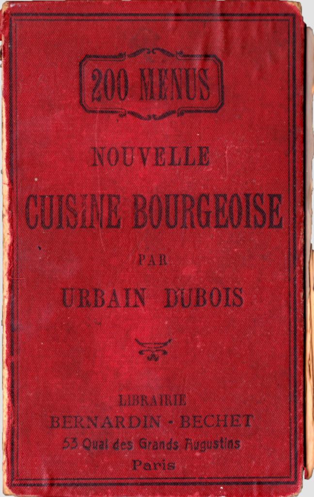 Nouvelle Cuisine Bourgeoise - Urbain Dubois